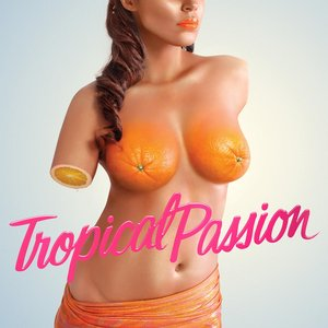 Image for 'Tropical Passion'