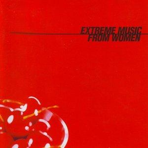 Imagem de 'Extreme Music From Women'