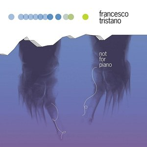 Image for 'Not For Piano (IF1001)'