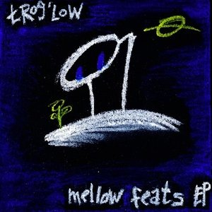 Image for 'mellow feats EP'