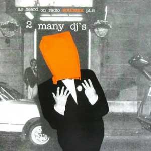 Image pour 'As Heard On Radio Soulwax Pt. 8'
