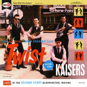 Image for 'Twist with The Kaisers'