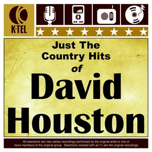 Image for 'Just The Country Hits Of David Houston'