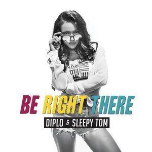 Image for 'Be Right There'