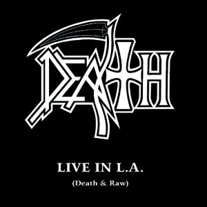 Image for 'Live in L.A. Death & Raw'
