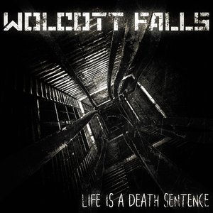 Image for 'Life Is A Death Sentence'