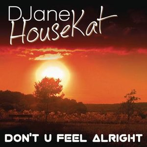 Image for 'Don't U Feel Alright'