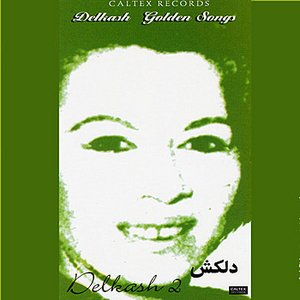 Image for 'Delkash Golden Songs, Vol 2 - Persian Music'