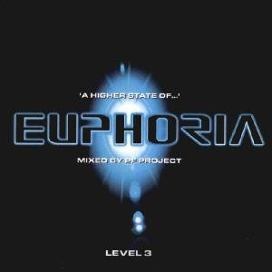 Image for 'Euphoria Level 3: A Higher State of Euphoria (Mixed by PF Project) (disc 2)'