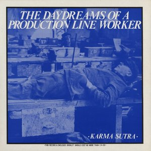 Image for 'The Daydreams of a Production Line Worker'