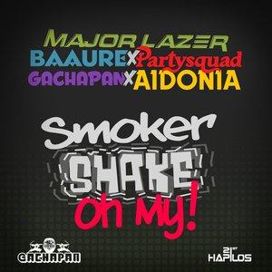 Image for 'Smoker Shake Oh My! (Joker Smoker Remix) - Single'