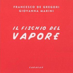 Image for 'Il fischio del vapore'