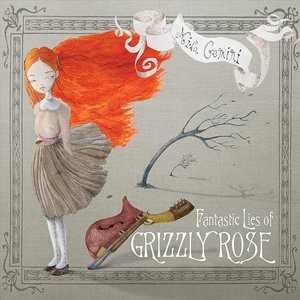 Image for 'Fantastic Lies of Grizzly Rose'