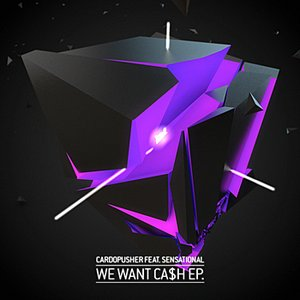 Image for 'We Want Ca$h (feat. Sensational)'