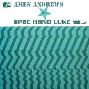 Immagine per 'amen andrews vs. spac hand luke'