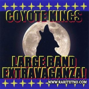 Image for 'Coyote Kings' Large Band Extravaganza!'