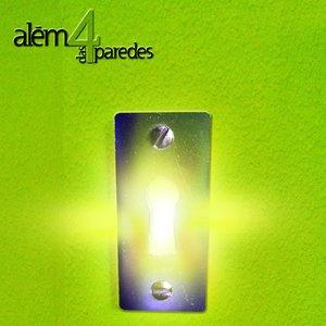 Image for 'Além Das 4 Paredes'
