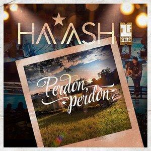 Image pour 'Perdón, Perdón - HA-ASH Primera Fila - Hecho Realidad [En Vivo]'