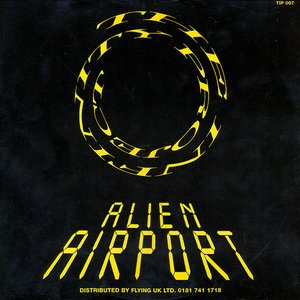 Image for 'Alien Airport'