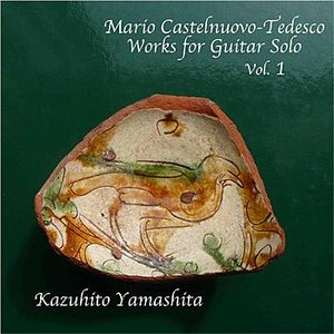 Immagine per 'Mario Castelnuovo-Tedesco / Works for Guitar Solo Vol.1'