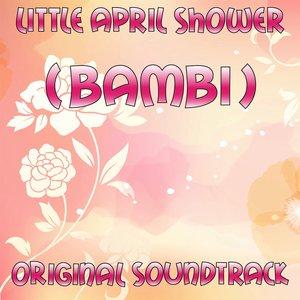 Image for 'Little April Shower (Bambi Original Soundtrack)'