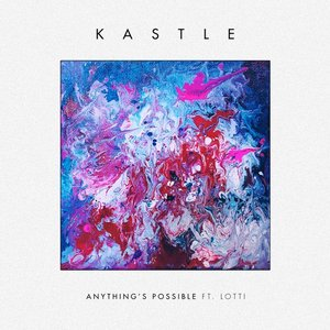 Immagine per 'Anything's Possible (feat. Lotti) - Single'