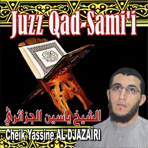 Image for 'Juzz Qad Sami (Quran - Coran - Récitation Coranique - Islam)'