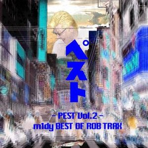 Image for 'PEST Vol. 2 - m1dy Best of Rob Trax'