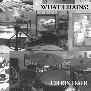 Image for 'What Chains?'