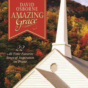 Image for 'Amazing Grace: 22 All Time Favorite Songs Of Inspiration On Piano'