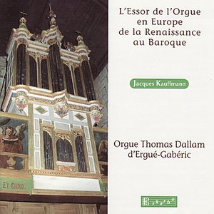 Image for 'The Rise of the Organ in Europe from the Renaissance to the Baroque'