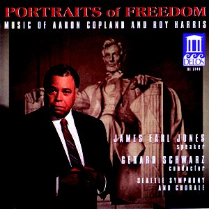 Image for 'Copland, A.: Fanfare for the Common Man / Lincoln Portrait / Canticle of Freedom / Harris, R.: American Creed (Portraits of Freedom)'