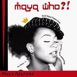 Image for 'Maya Who?!'