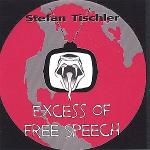 Immagine per 'Excess of Free Speech'