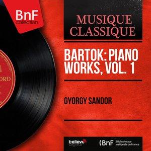 Image for 'Bartók: Piano Works, Vol. 1 (Mono Version)'
