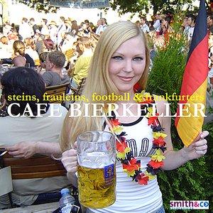 Bild för 'Café Bierkeller - Steins, Fräuleins, Football & Frankfurters'