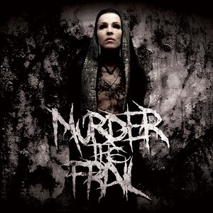 Image for 'Murder the Frail'