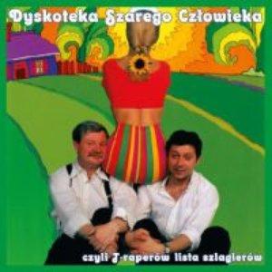 Image for 'Dyskoteka Szarego Człowieka, czyli T-raperów lista szlagierów'