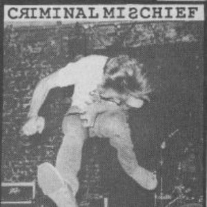 Image for 'Criminal Mischief'
