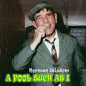 Image for 'A Fool Such As I'