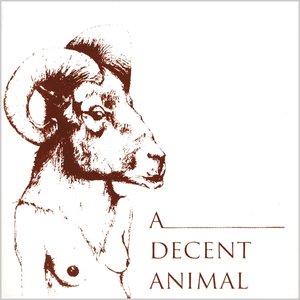 Immagine per 'Find a Decent Animal and Love It'