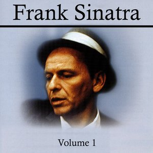 Image for 'Frank Sinatra Volume 1'