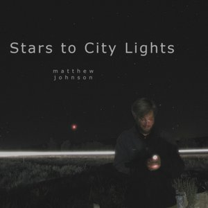 Image for 'Stars to City Lights'