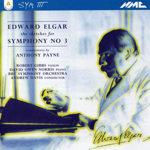 Image for 'Edward Elgar: Sketches for Symphony No.3'