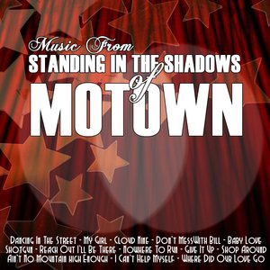 Image for 'Music From: Standing In The Shadows Of Motown'