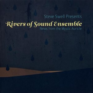 Immagine per 'Rivers of Sound Ensemble - News from the Mystic Auricle'