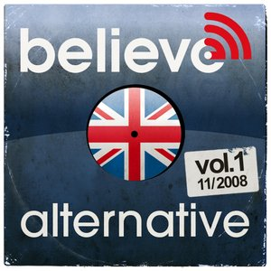 Image for 'Believe UK Digital Sessions - Alternative vol.1 (Underrated Pop-Rock from UK)'