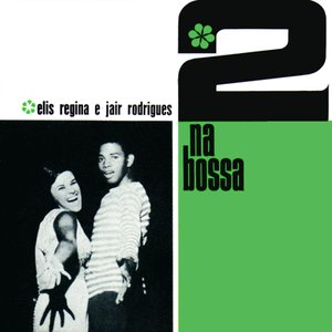 Image for '2 Na Bossa'
