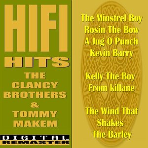 Immagine per 'The Clancy Brothers and Tommy Makem HiFi Hits'