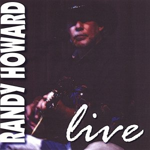 Image for 'Randy Howard Live'
